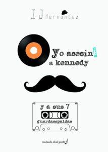 1439234564_Portada_Yo_asesin_a_Kennedy